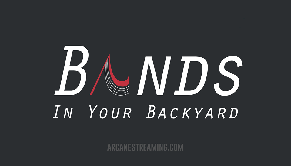 Arcane Music Streaming - Bands in Your Backyard